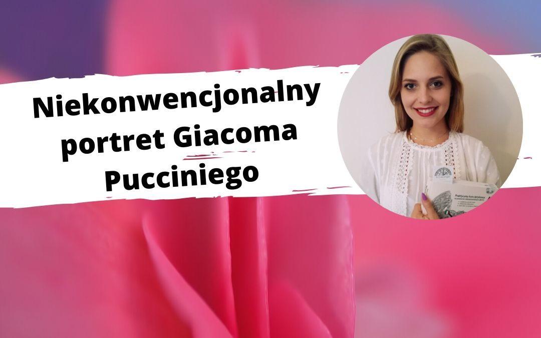 Niekonwencjonalny portret Giacoma Pucciniego – od miłośnika samochodów terenowych po sceny opery światowej. Webinar